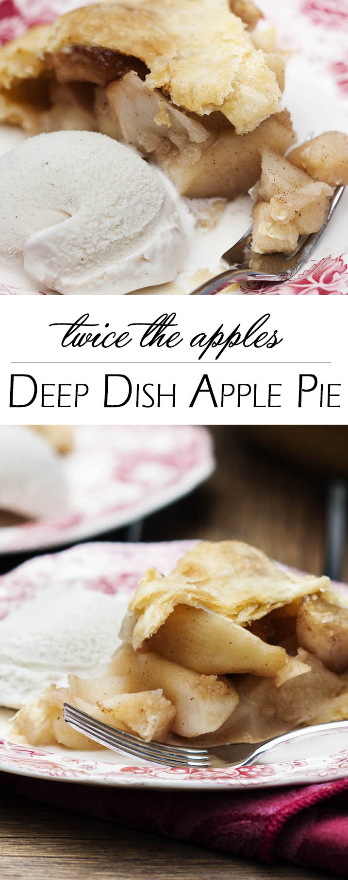 Deep Dish Apple Pie - This deep dish apple pie packs twice the apples and twice the flavor into every slice of pie in this twist on the classic recipe. | justalittlebitofbacon.com