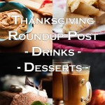 Thanksgiving Roundup Post – Drinks and Desserts