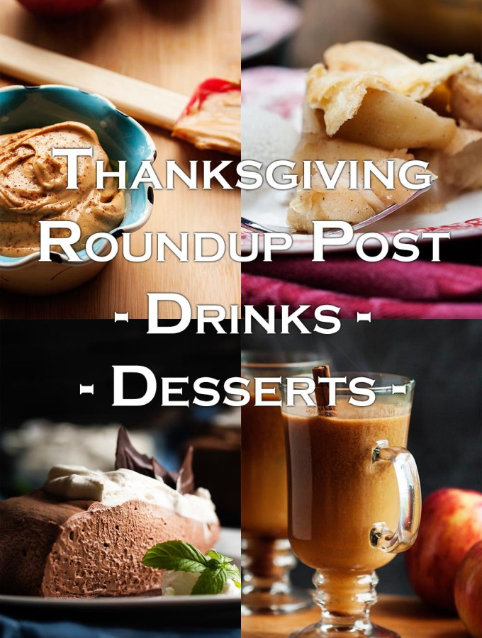 Thanksgiving Drinks and Desserts Roundup Post - All the drinks and desserts I've made that would be a wonderful part of a Thanksgiving holiday dinner. | justalittlebitofbacon.com