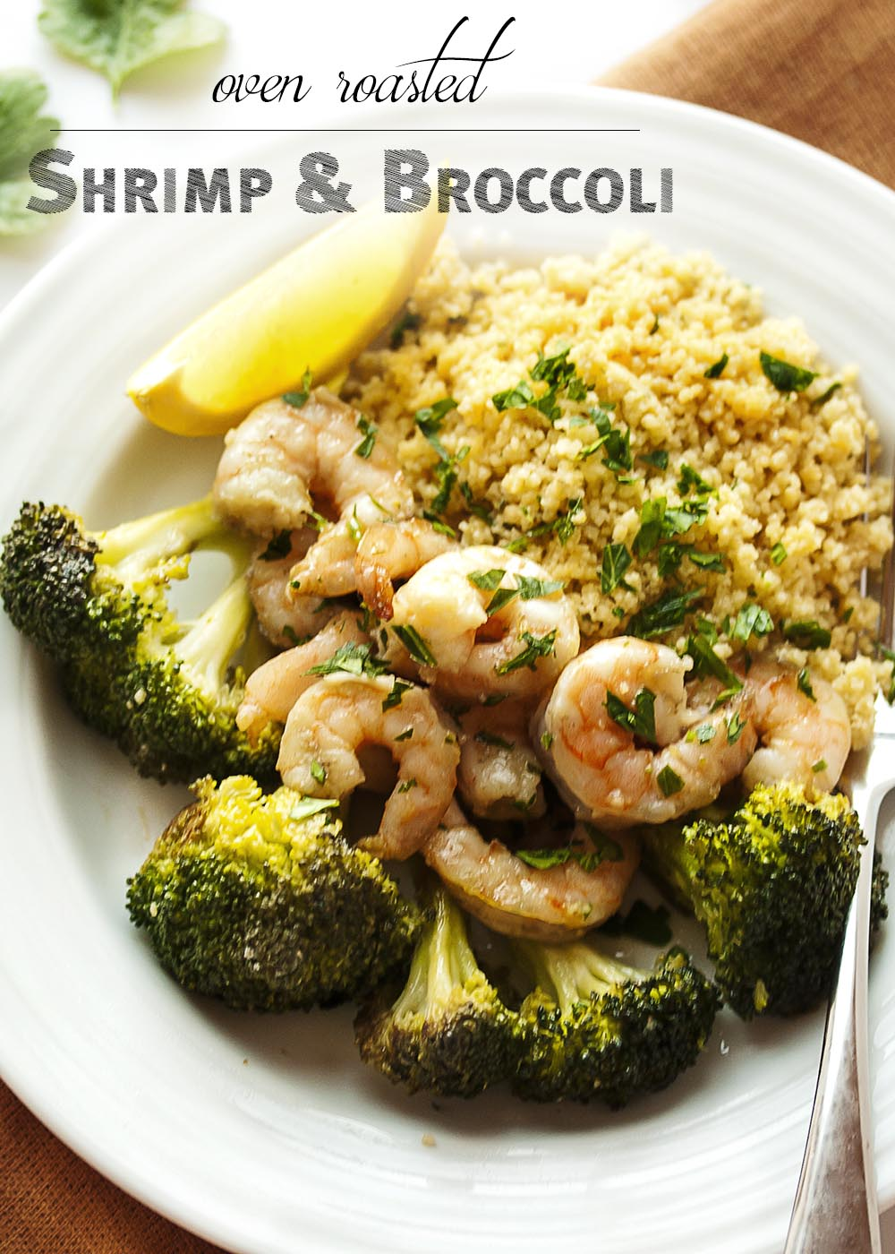 Oven Roasted Shrimp and Broccoli - This simple and satisfying dinner of shrimp, broccoli, and couscous goes from oven to table in only 20 minutes and two pans. | justalittlebitofbacon.com