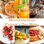 Mediterranean Inspired Father's Day Menu