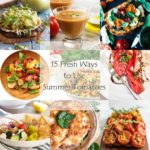 15 Fresh Ways to Use Summer Tomatoes - Recipe Roundup