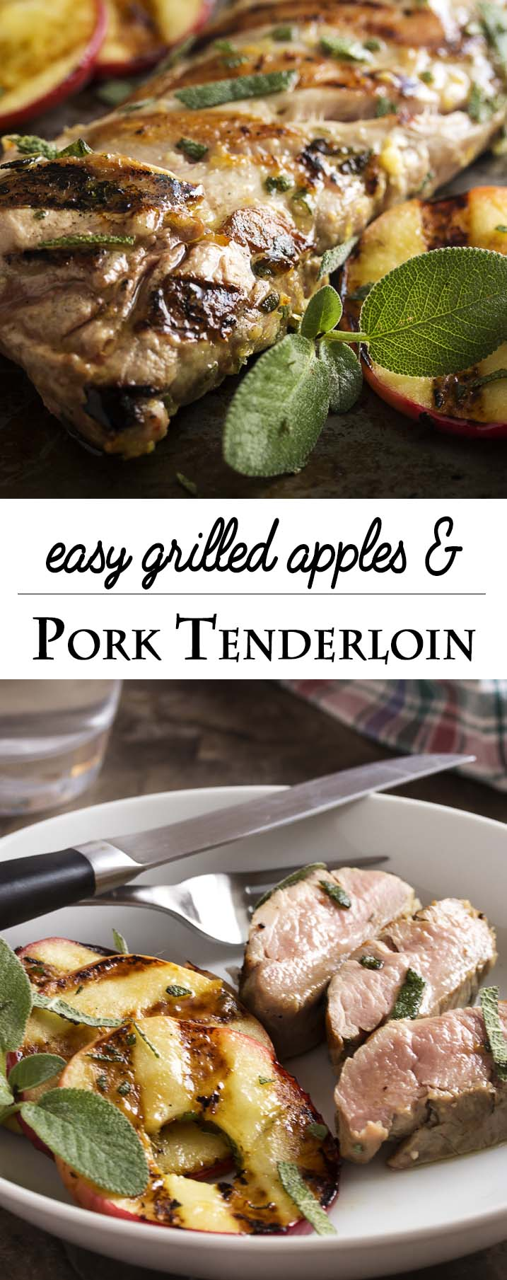 Fall grilling is at its best with this easy grilled pork tenderloin which is paired with grilled apple slices and fresh sage. Yum! | justalittlebitofbacon.com