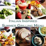 Italian Inspired Summer Grilling Menu
