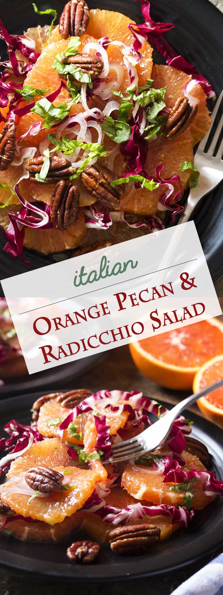 Looking for a healthy and fresh winter salad? Try an Italian orange salad full of sliced cara cara oranges, bitter radicchio, and toasted pecans all tossed with a lemony honey mustard dressing. | justalittlebitofbacon.com #glutenfree #italianfood #italianrecipes #salad #easyrecipe