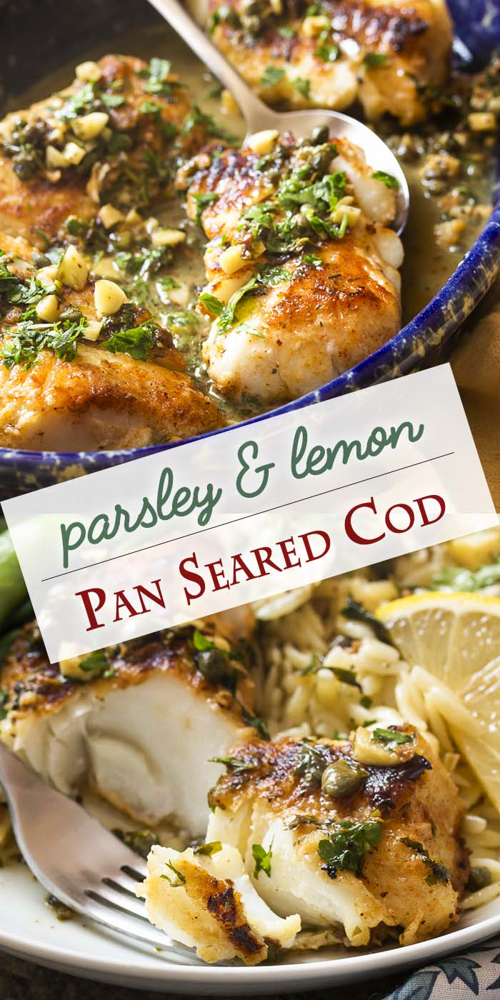 Thick cut cod is pan seared in a mixture of olive oil and butter to produce a golden brown crust and then served with a lemon, parsley, and caper sauce to make a simple and healthy weeknight meal.   justalittlebitofbacon.com #italianrecipes #dinnerrecipes #fishrecipes #mediterraneandiet #codrecipes #italianfood