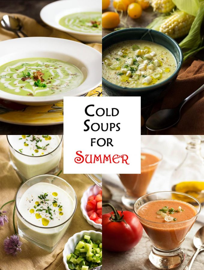 Cold soups for summer dinners and appetizers are so refreshing! I have here four healthy cold soups packed full of vegetables like corn, cucumbers, tomatoes, and peas. Each perfect to make ahead and to make the most of spring and summer bounty.