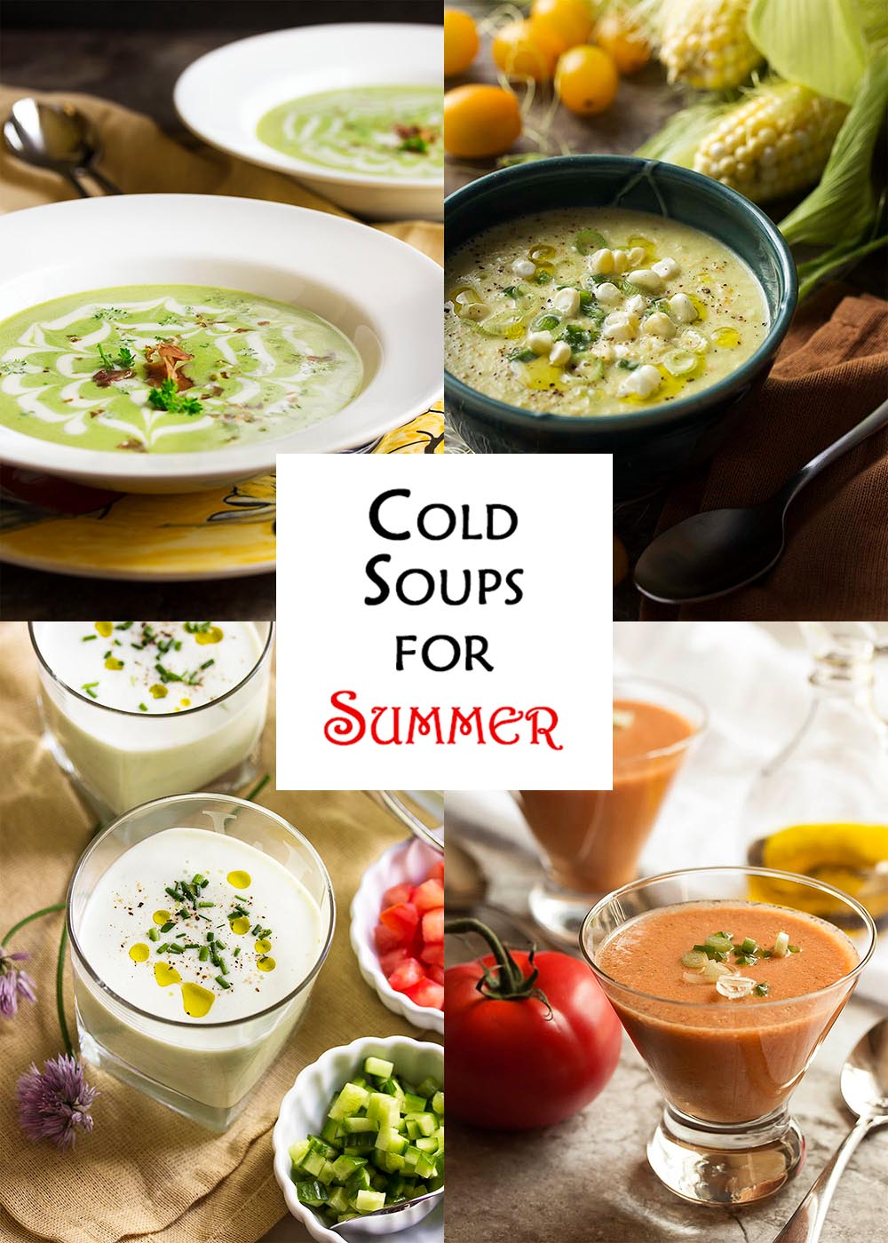 Cold Soups for Summer title card