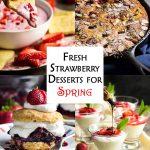 Fresh Strawberry Desserts for Spring