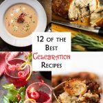 The 12 Best Celebration Recipes
