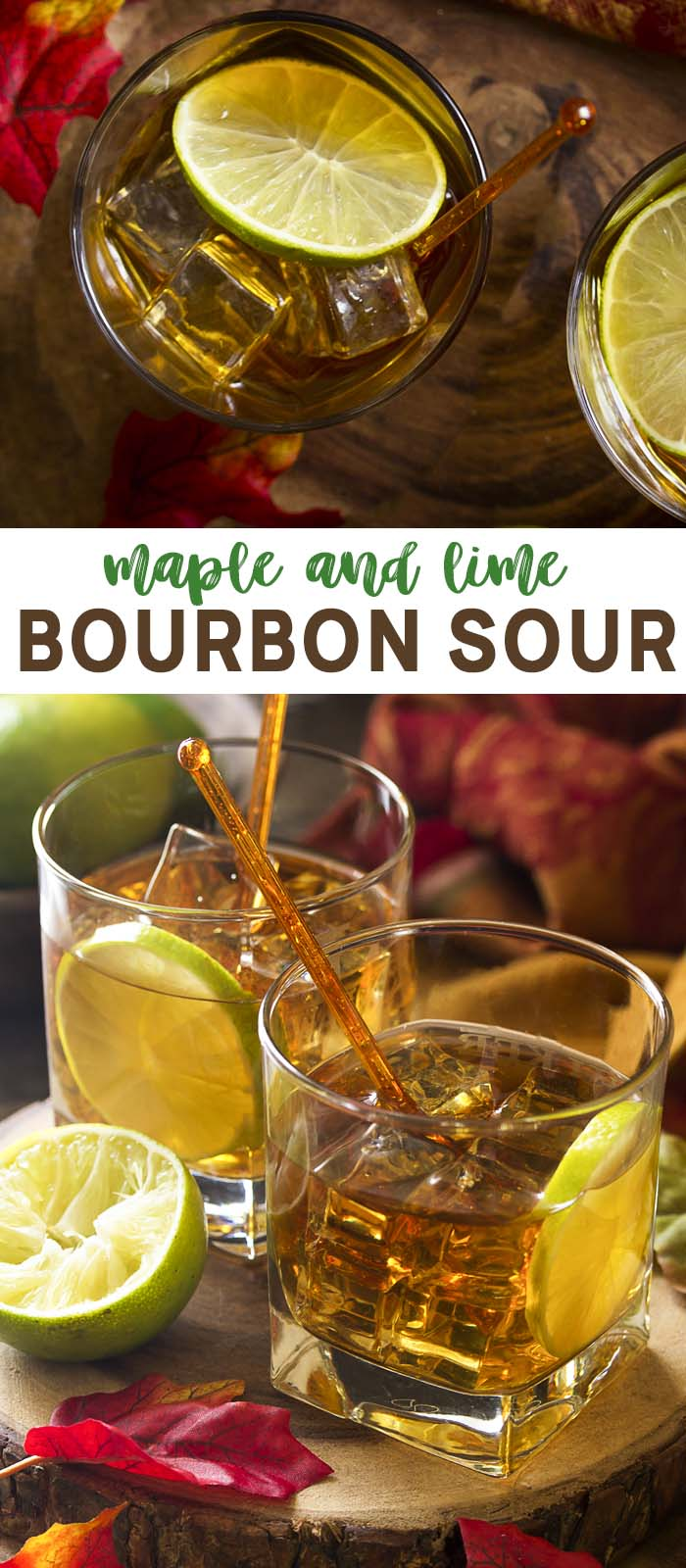 Two views of a maple lime cocktail with text overlay - Bourbon Sour.