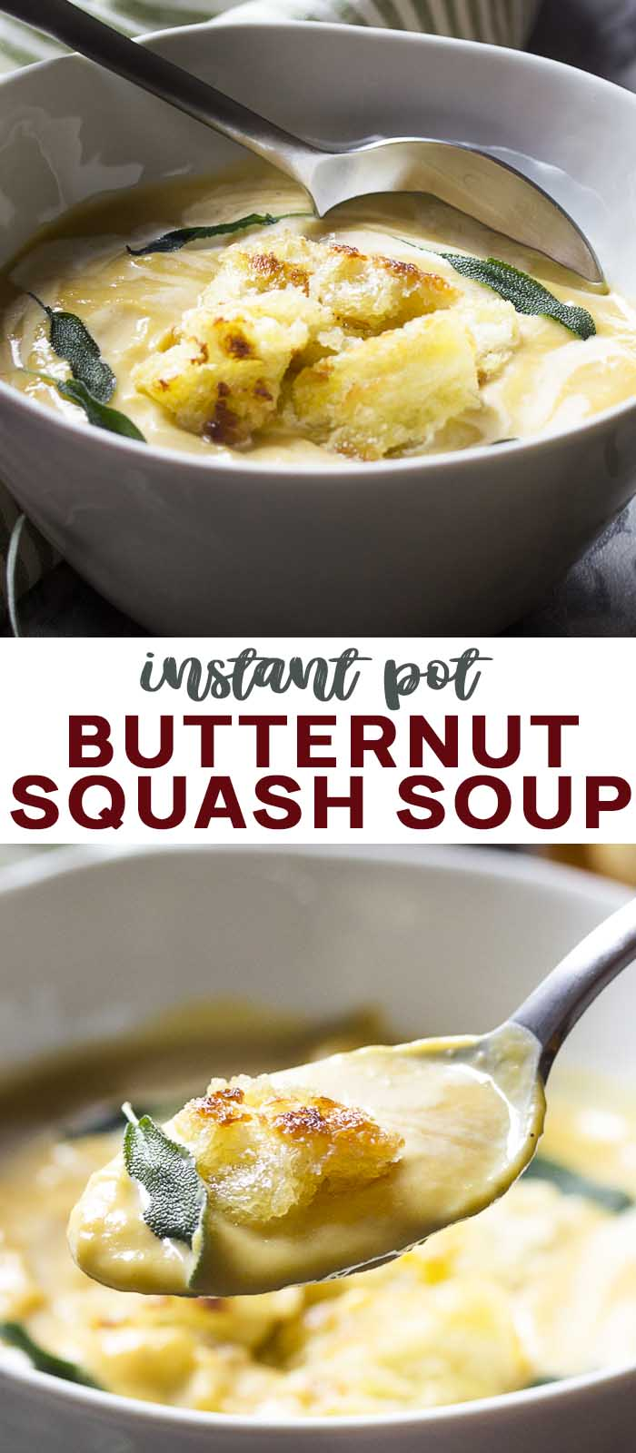 Views of soup, crouton, and sage in a bowl with text overlay - Butternut Squash Soup.