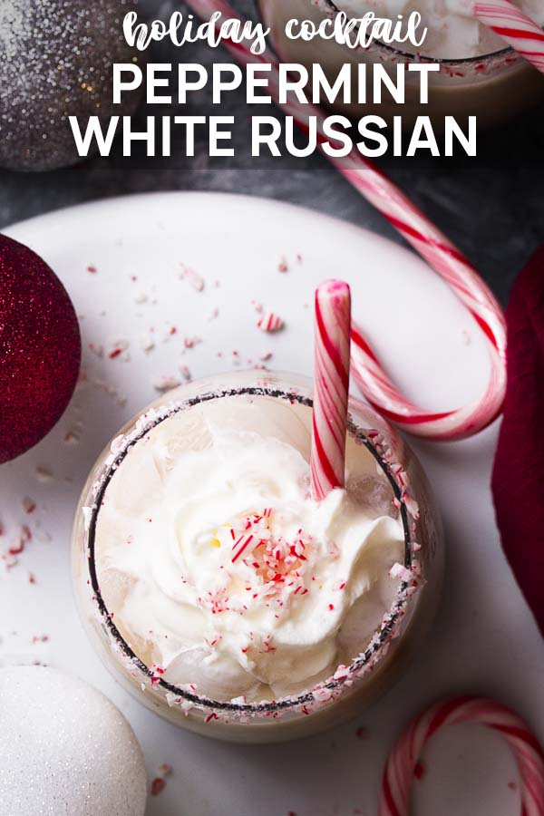 Top view of a festive cocktail with text overlay - Peppermint White Russian.