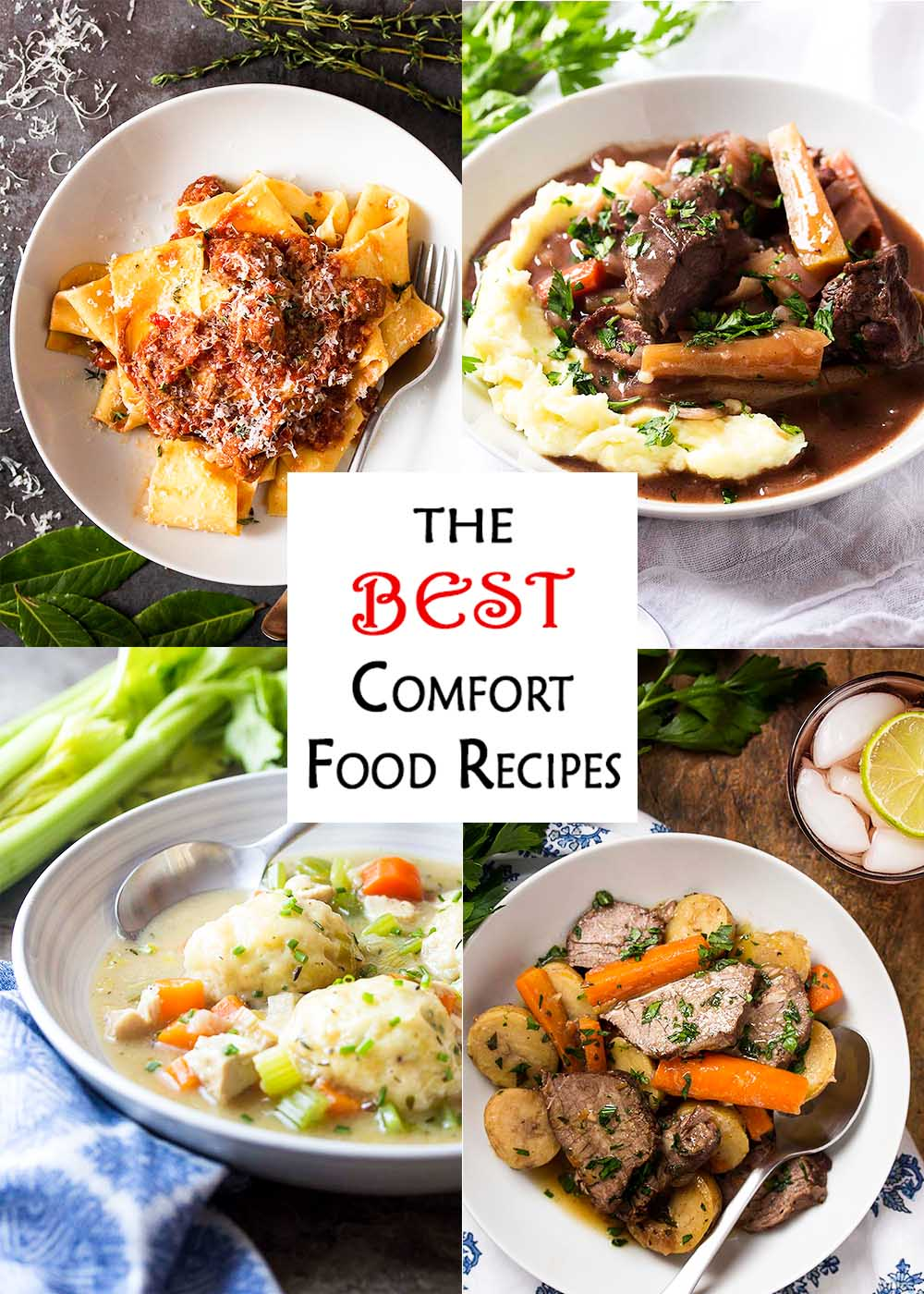 Collage of dinner recipes with text overlay - The Best Comfort Food Recipes.