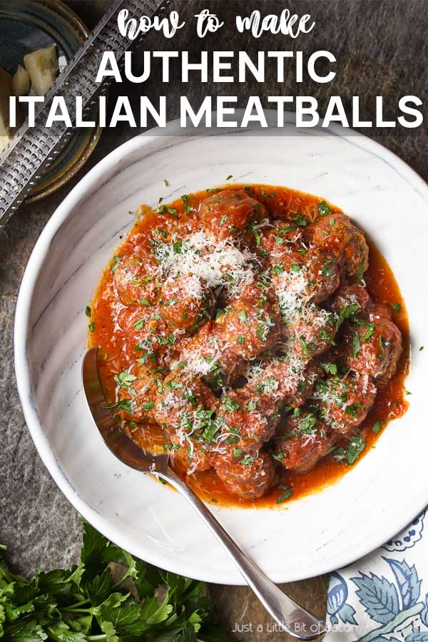 A serving bowl of meatballs with text overlay - Authentic Italian Meatballs.