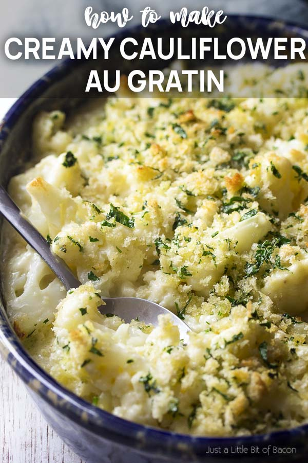 Cauliflower in a baking dish with text overlay - Creamy Cauliflower au Gratin