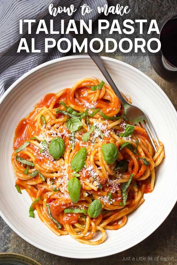 Spaghetti and tomato sauce in a bowl with text overlay - Italian Pasta al Pomodoro.