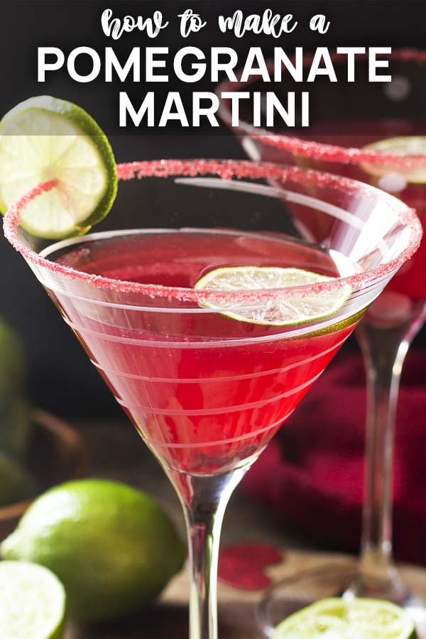 Close up of a pink cocktail with text overlay - How to Make a Pomegranate Martini.
