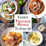 Favorite Freezer Meals To Stock Up