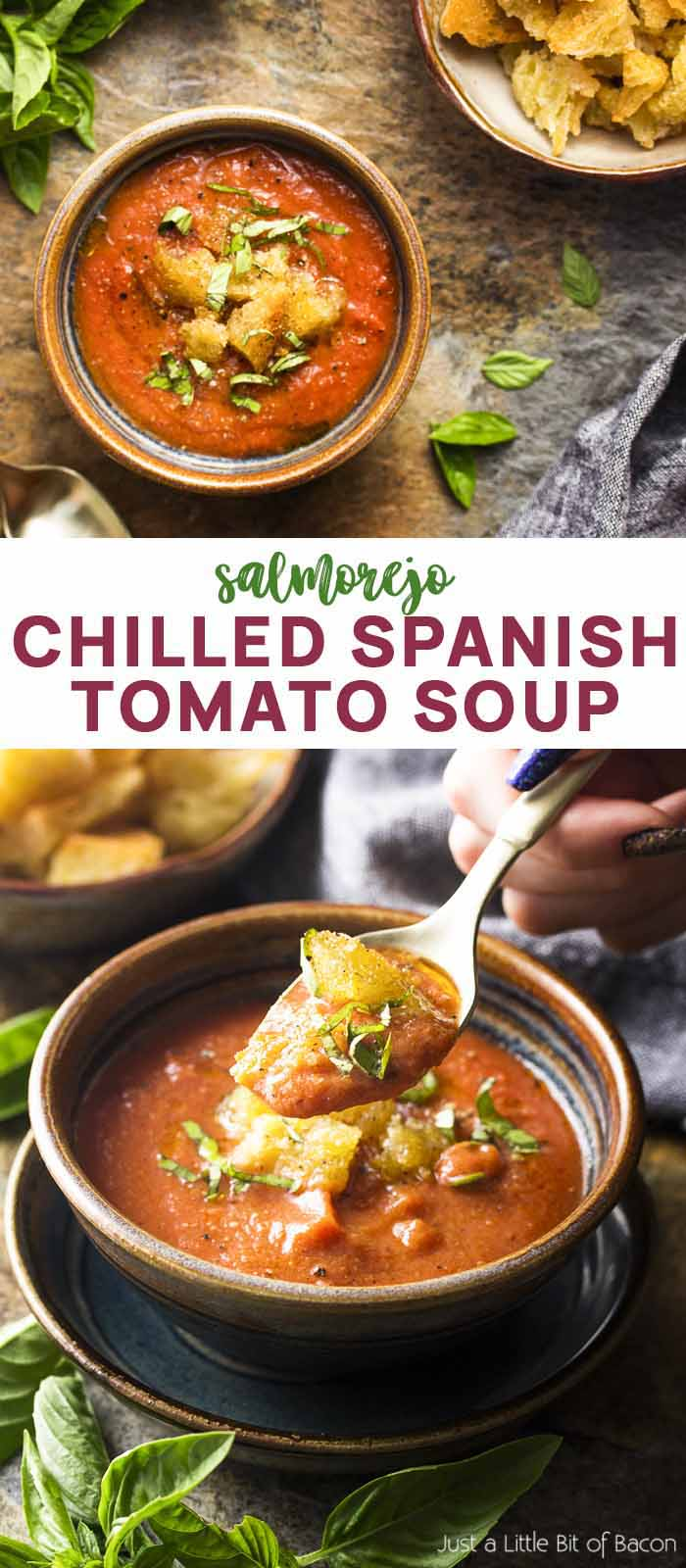 Two views of a bowl of soup with text overlay - Chilled Spanish Tomato Soup.