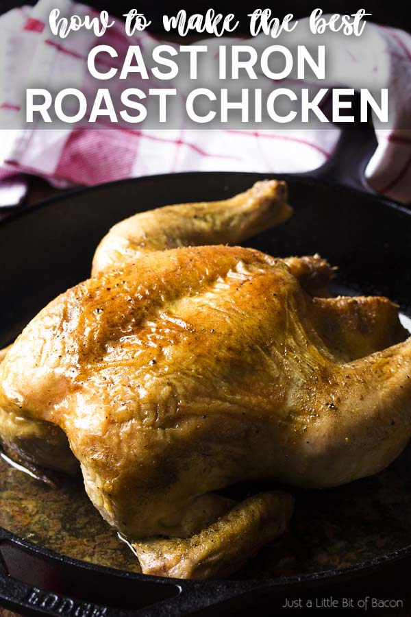 Whole roast chicken in a skillet with text overlay - Cast Iron Roast Chicken.