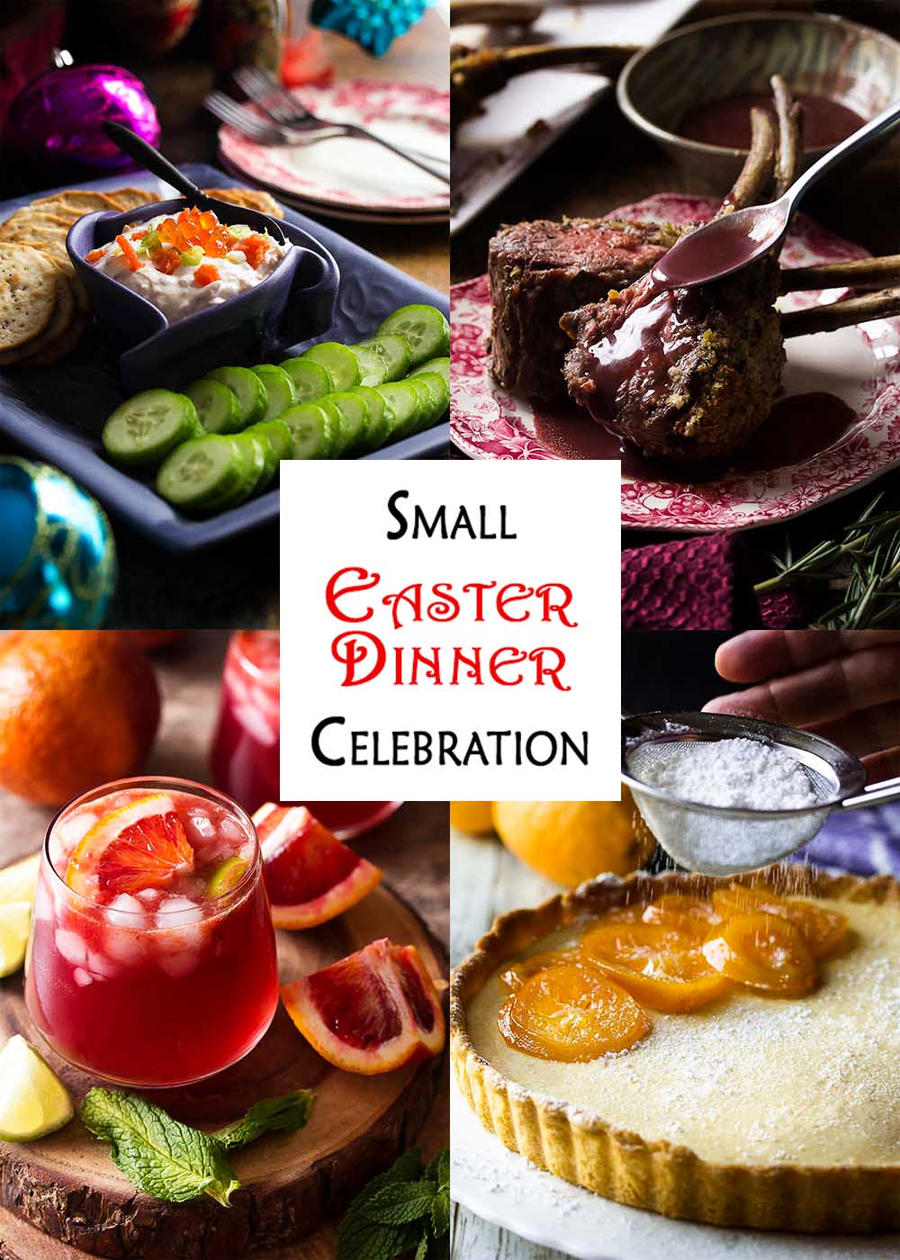 Collage of four recipes with text overlay - Small Easter DInner Celebration.