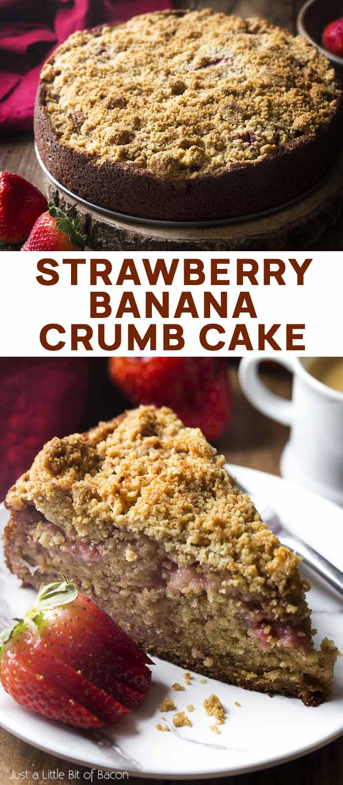 A whole coffee cake and a slice with text overlay - Strawberry Banana Crumb Cake.