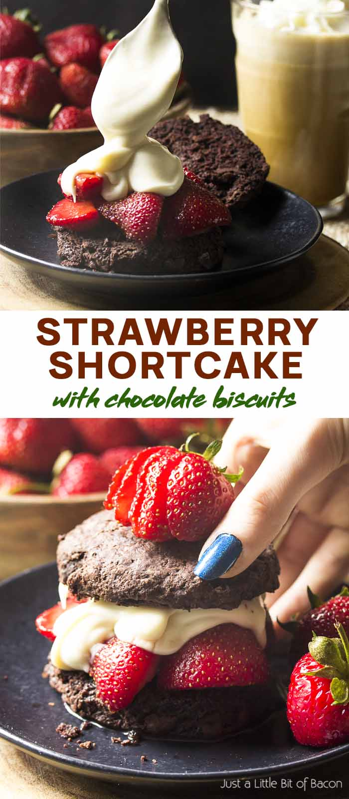 Two views of the recipe with text overlay - Strawberry Shortcake with Chocolate Biscuits.